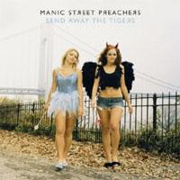 Manic Street Preachers – Send Away The Tigers