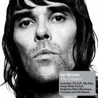 Ian Brown – The greatest
